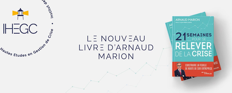 Arnaud Marion - 21 semaines pour se redresser